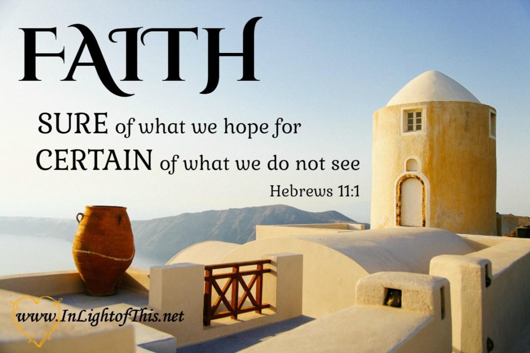 Faith - Hebrews 11v1